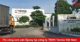 Thi công sơn sàn Epoxy tại công ty TNHH Tenma Việt Nam